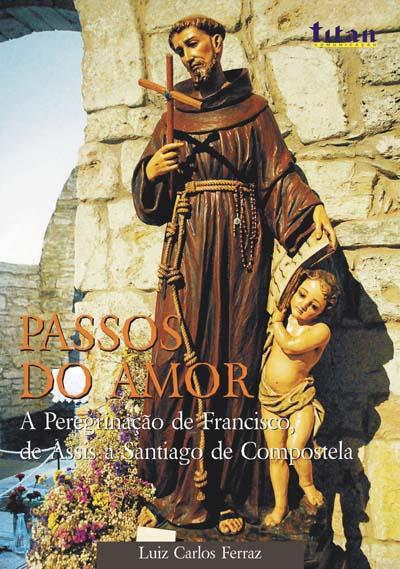Livro resgata a peregrinação de Francisco a Santiago de Compostela
