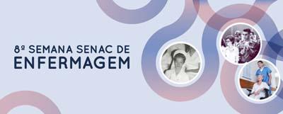 Senac Santos comemora a Semana Brasileira de Enfermagem
