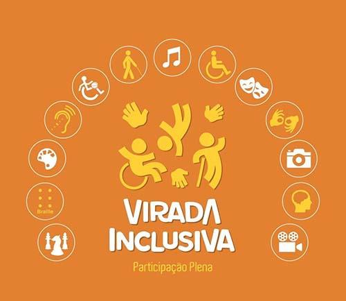 """""""Virada Inclusiva"""" acontece em mais de 50 cidades do estado"""