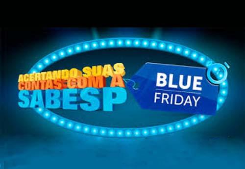 Com mais de 80 mil negociações feitas, Blue Friday da Sabesp vai até quinta