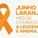 Junho Laranja reforça conscientização sobre o câncer que afeta o sangue